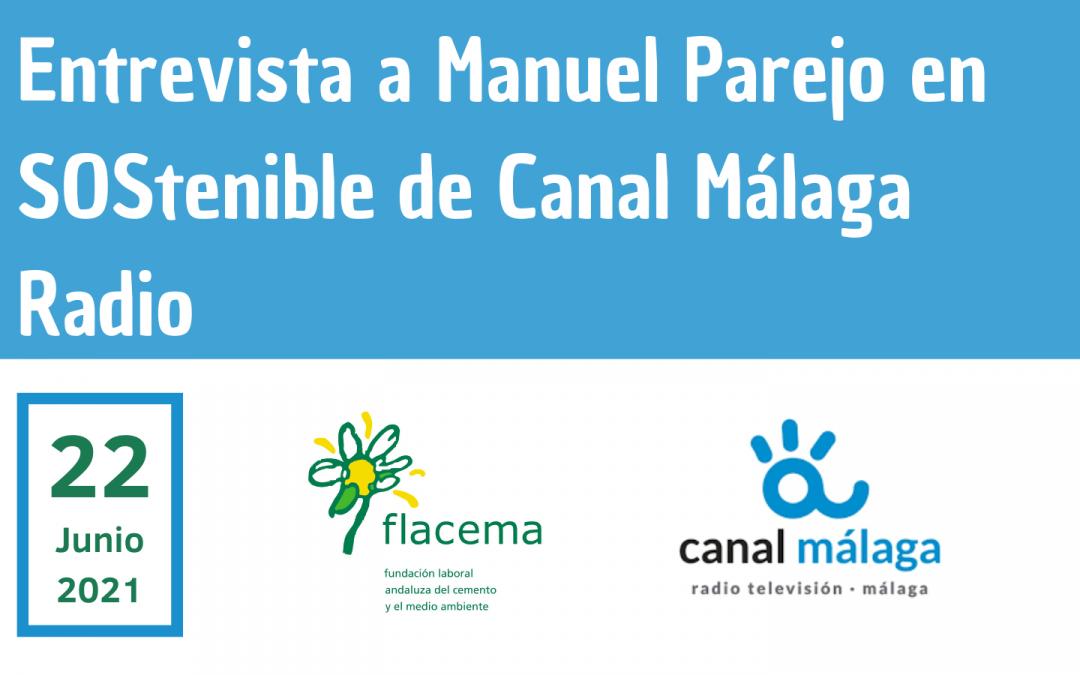 Entrevista a Manuel Parejo en Canal Málaga Radio